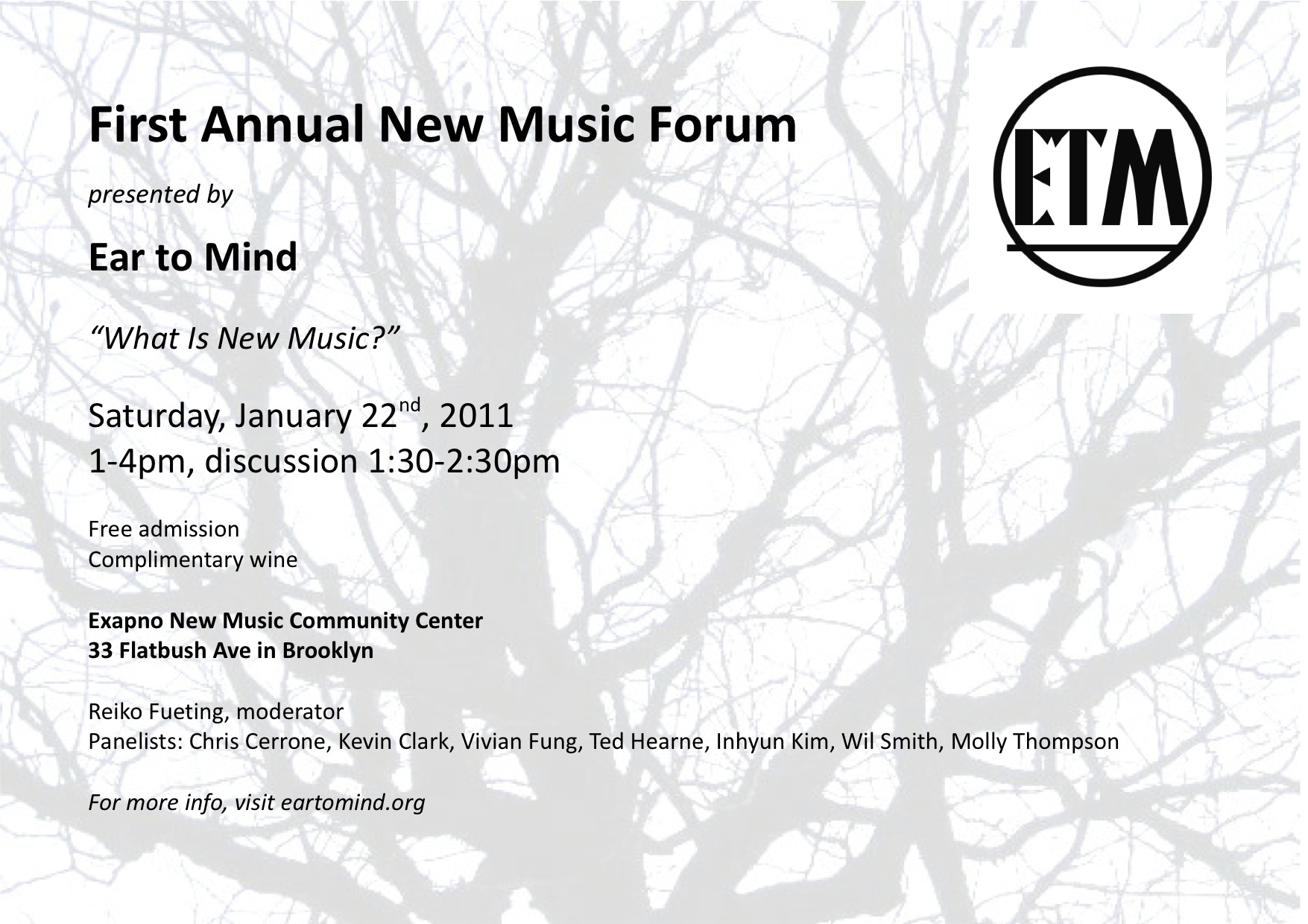 Ear to Mind's First Annual New Music Forum Saturday Jan 22nd